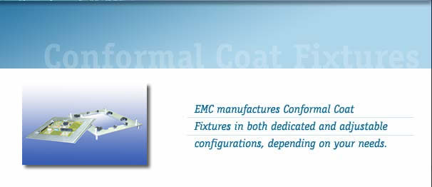 Conformal Coat Fixtures